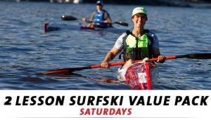 2 Lesson Surfski Value Pack